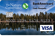 BankAmericard Cash Rewards Visa Card Benefiting The Nature Conservancy