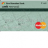 First Hawaiian Bank Cash Rewards MasterCard