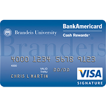 Brandeis University BankAmericard Cash Rewards Visa Signature Credit Card