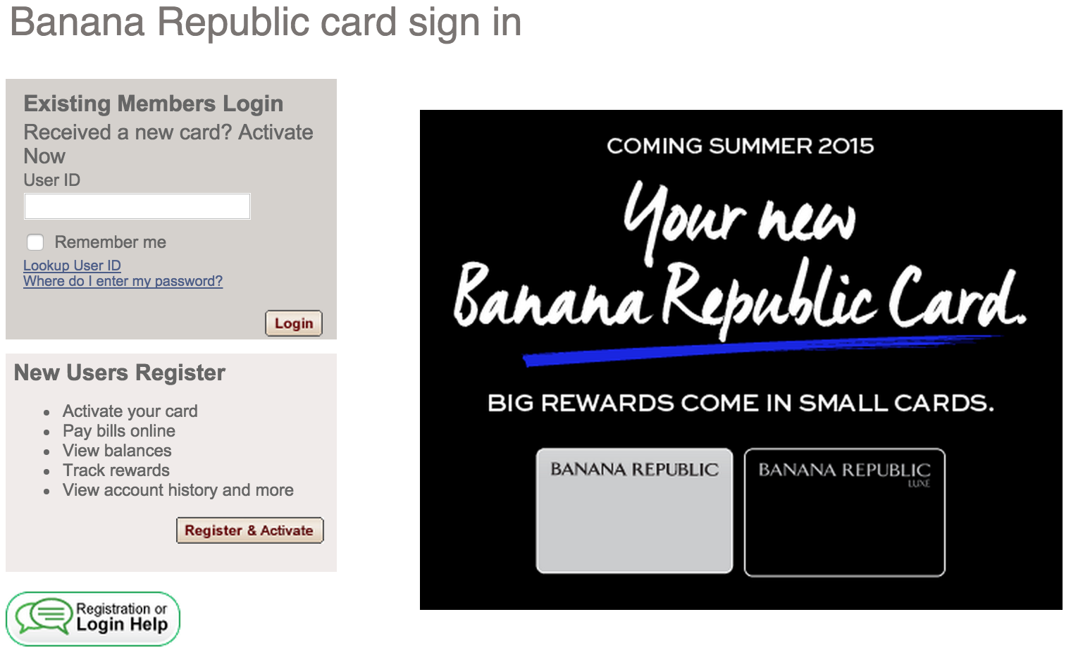 "To make your Banana Republic credit card payment online click the ""Pay Online"" button below to login or register. Make Your Credit Card Payment Online Here Customer service for the Banana Republic Card is and for the Visa Card"