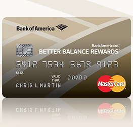 BankAmericard Better Balance Rewards Credit Card
