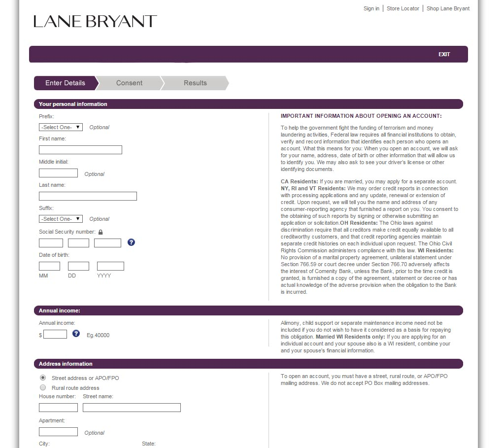 How to Make a Lane Bryant Credit Card Payment in a Store. Maybe you prefer the assurance of face-to-face interactions when paying credit card bills. In that case, you can make your Lane Bryant credit card payment in stores using cash, a check or your debit card. Late Fees and Penalties.